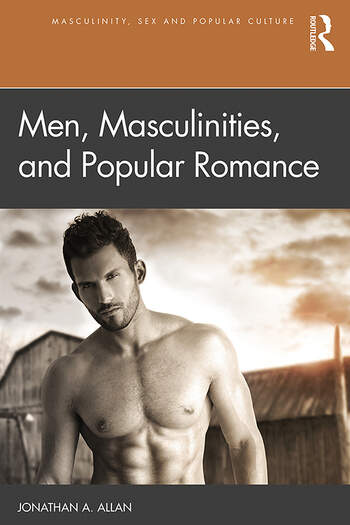 Men, Masculinities, and Popular Romance book cover