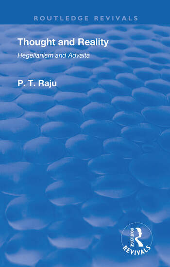 Thought and Reality - Hegelianism and Advaita book cover