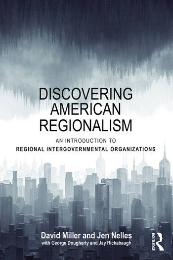 Discovering American Regionalism An Introduction to Regional Intergovernmental Organizations book cover
