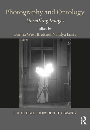 Photography and Ontology Unsettling Images book cover