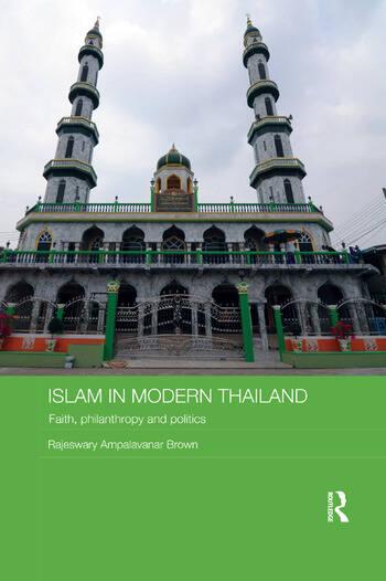 Islam in Modern Thailand Faith, Philanthropy and Politics book cover