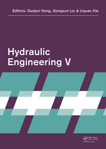 Hydraulic Engineering V Proceedings of the 5th International Technical Conference on Hydraulic Engineering (CHE V), December 15-17, 2017, Shanghai, PR China book cover