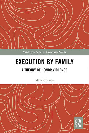 Execution by Family A Theory of Honor Violence book cover