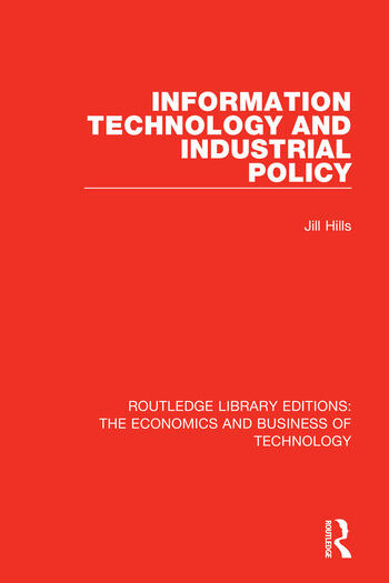 Information Technology and Industrial Policy book cover