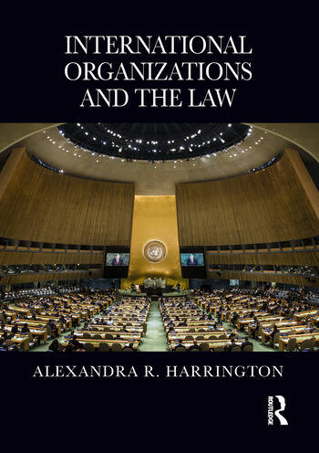 International Organizations and the Law book cover