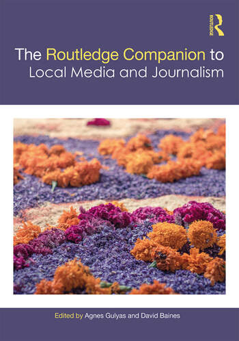 The Routledge Companion to Local Media and Journalism book cover