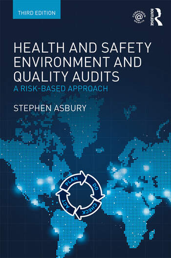 Health and Safety, Environment and Quality Audits A Risk-based Approach book cover