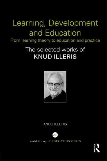 Learning, Development and Education From learning theory to education and practice book cover