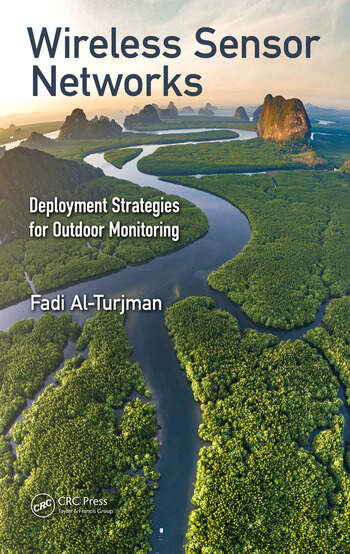 Wireless Sensor Networks Deployment Strategies for Outdoor Monitoring book cover