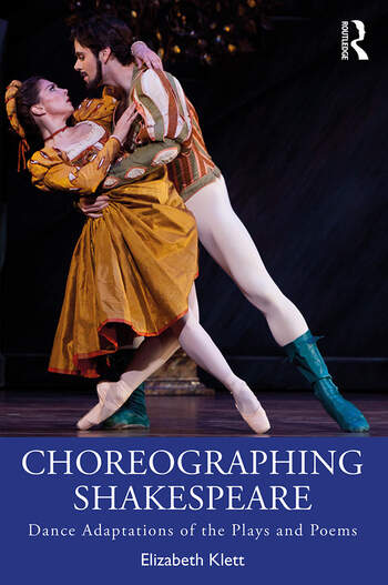 Choreographing Shakespeare Dance Adaptations of the Plays and Poems book cover