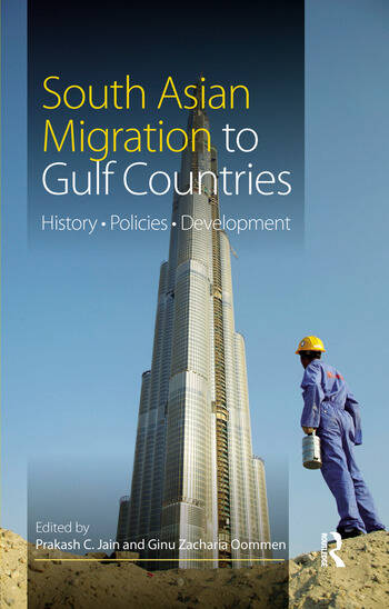 South Asian Migration to Gulf Countries History, Policies, Development book cover