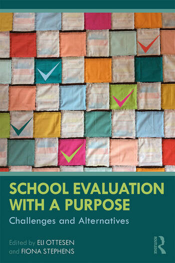 School Evaluation with a Purpose Challenges and Alternatives book cover