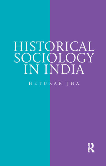 Historical Sociology in India book cover
