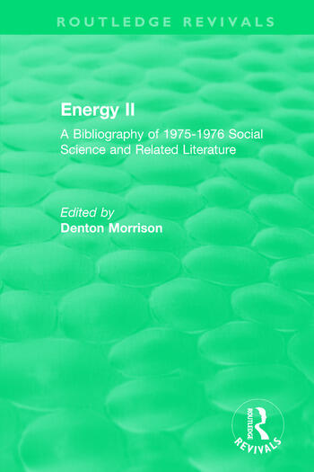 Routledge Revivals: Energy II (1977) A Bibliography of 1975-1976 Social Science and Related Literature book cover