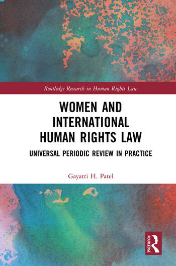 Women and International Human Rights Law Universal Periodic Review in Practice book cover