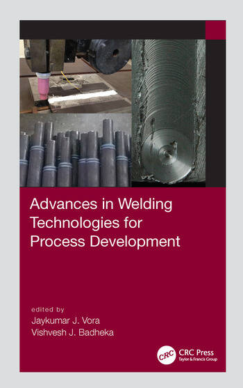 Advances in Welding Technologies for Process Development book cover