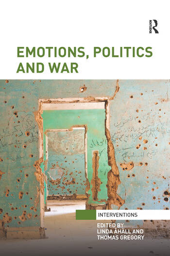 Emotions, Politics and War book cover