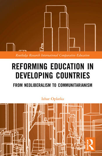 Reforming Education in Developing Countries From Neoliberalism to Communitarianism book cover