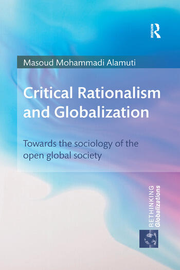 Critical Rationalism and Globalization Towards the Sociology of the Open Global Society book cover
