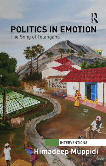 Politics in Emotion The Song of Telangana book cover