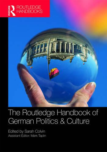 The Routledge Handbook of German Politics & Culture book cover