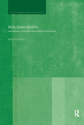 Realising Rights How Regional Organisations Socialise Human Rights book cover