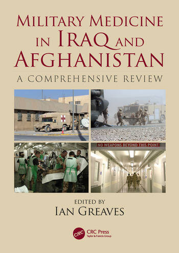 Military Medicine in Iraq and Afghanistan A Comprehensive Review book cover