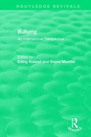 Bullying (1989) An International Perspective book cover