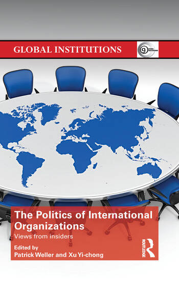 The Politics of International Organizations Views from insiders book cover