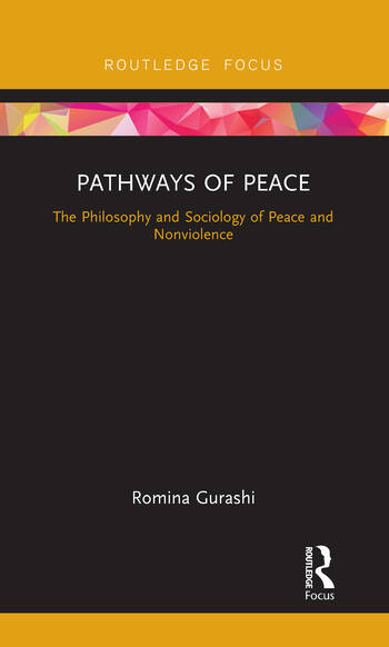 Pathways of Peace The Philosophy and Sociology of Peace and Nonviolence book cover