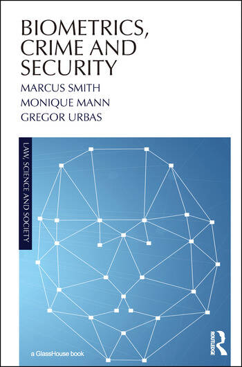 Biometrics, Crime and Security book cover