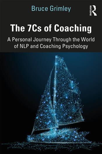 The 7Cs of Coaching A Personal Journey Through the World of NLP and Coaching Psychology book cover