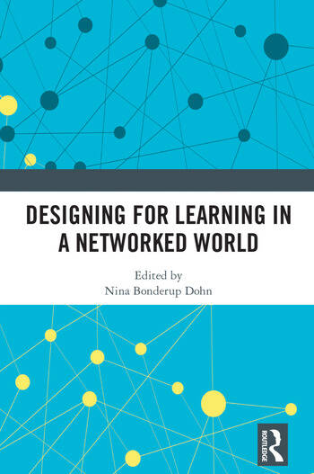Designing for Learning in a Networked World book cover