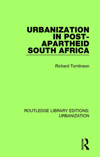 Urbanization in Post-Apartheid South Africa book cover