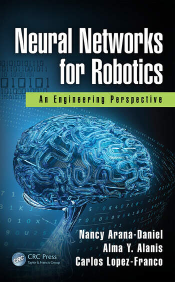 Neural Networks for Robotics An Engineering Perspective book cover