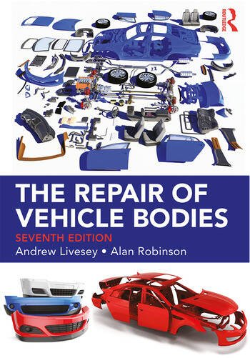 The Repair of Vehicle Bodies, 7th ed book cover