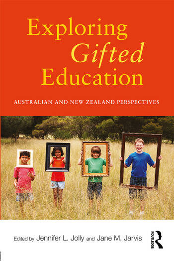 Exploring Gifted Education Australian and New Zealand Perspectives book cover