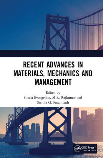 Recent Advances in Materials, Mechanics and Management Proceedings of the 3rd International Conference on Materials, Mechanics and Management (IMMM 2017), July 13-15, 2017, Trivandrum, Kerala, India book cover
