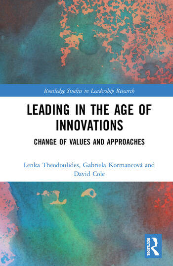 Leading in the Age of Innovations Change of Values and Approaches book cover