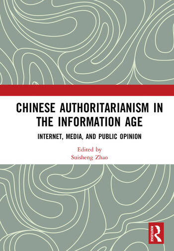 Chinese Authoritarianism in the Information Age Internet, Media, and Public Opinion book cover