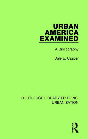 Urban America Examined A Bibliography book cover