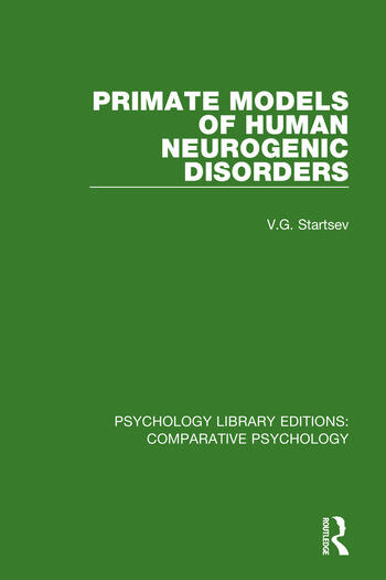 Primate Models of Human Neurogenic Disorders book cover