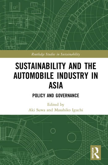 Sustainability and the Automobile Industry in Asia Policy and Governance book cover