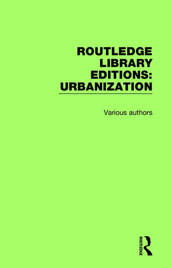 Routledge Library Editions: Urbanization book cover