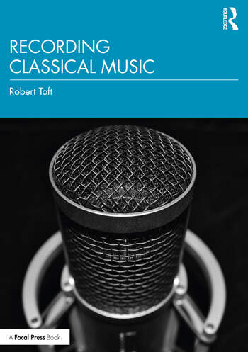 Recording Classical Music book cover