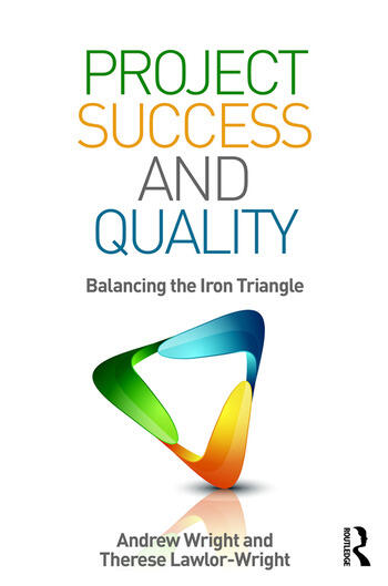 Project Success and Quality Balancing the Iron Triangle book cover