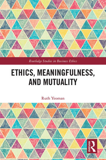 Ethics, Meaningfulness, and Mutuality book cover