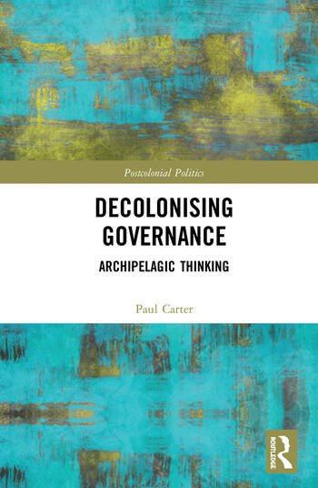 Decolonising Governance Archipelagic Thinking book cover