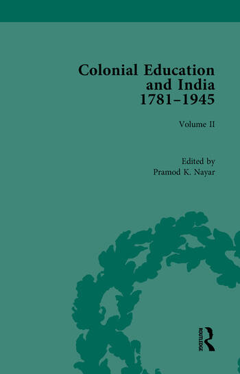 Colonial Education and India, 1781-1945 Volume II book cover