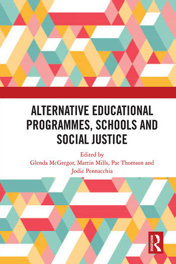 Alternative Educational Programmes, Schools and Social Justice book cover